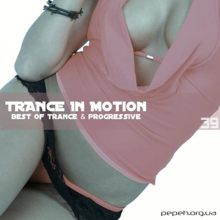 VA - Trance In Motion Vol.39 (Mixed By E.S.)