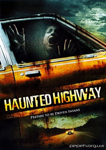 Шосе привидів / Haunted Highway (2006) DVDRip