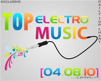 Top Electro Music [04.08.10]