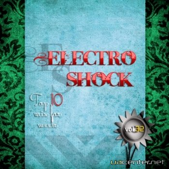 Electro Shock vol.32 (2010) MP3