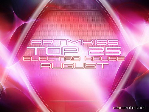 Top 25 Electro House (August)