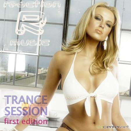 Reaction Music Trance Session first edition (2010)