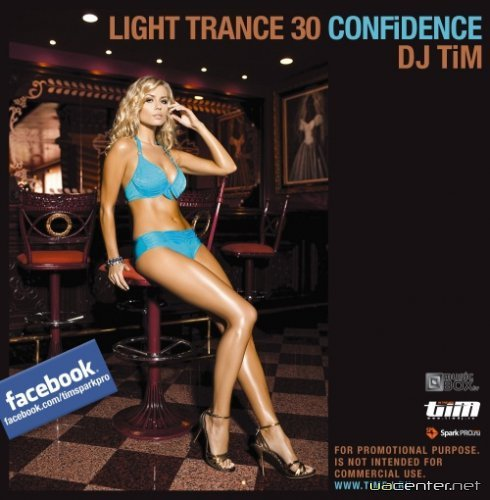 "DJ TiM - Light trance 30 ""CONFiDENCE"" (2010)"