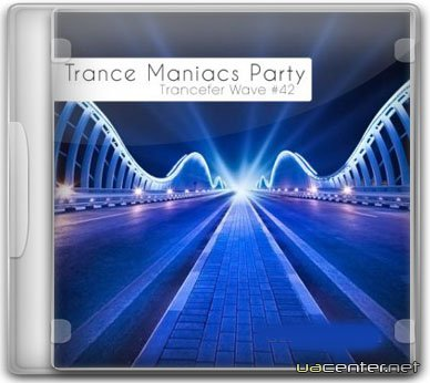 Trance Maniacs Party: Trancefer Wave #42 (2010)