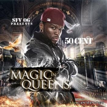 50 Cent - Magic In Queens (2011)