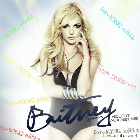 Britney Spears - Hold It Against Me [VovKING Edits] (2011)