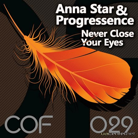 Anna Star and Progressence - Never Close Your Eyes (2011)