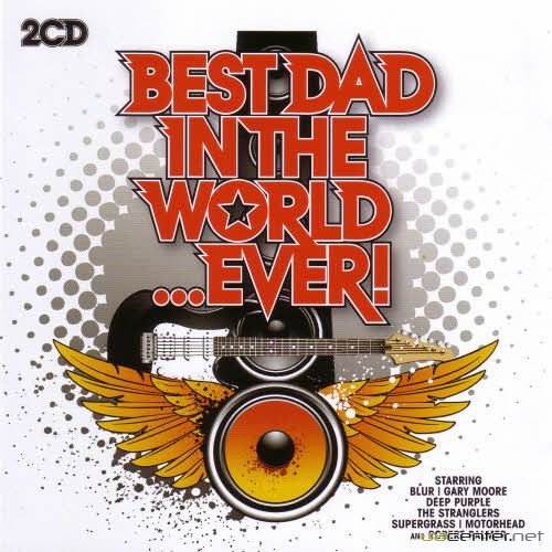 VA - Best Dad in the World Ever (2011)