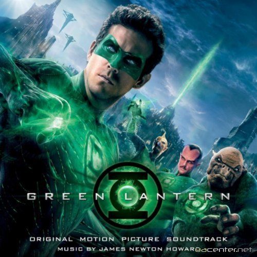 James Newton Howard - Green Lantern (Original Motion Picture Soundtrack) (2011)