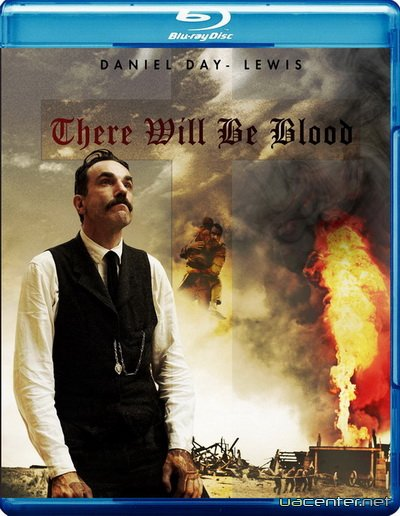 Нафта / There Will Be Blood (2007) Blu-ray + Remux + 1080p + 720p + DVD9 + HQRip