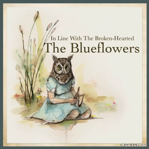 The Blueflowers - In Line with the Broken-Hearted (2011)