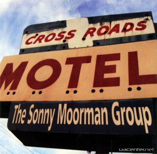 The Sonny Moorman Group - Crossroads Motel (2005)