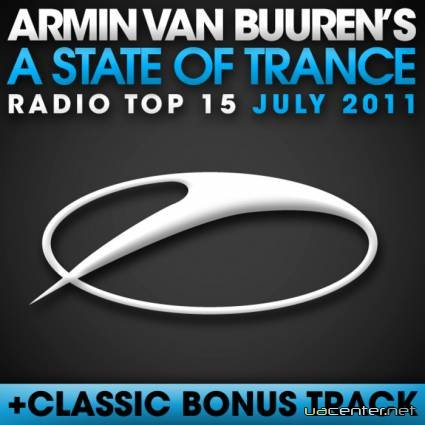 A State Of Trance Radio Top 15 July 2011