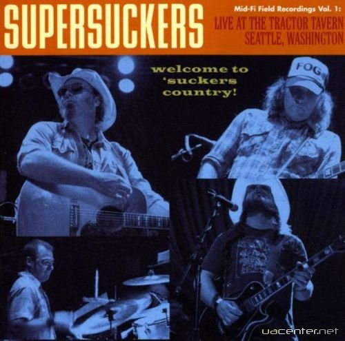 Supersuckers - Live At The Tractor Tavern (2004)