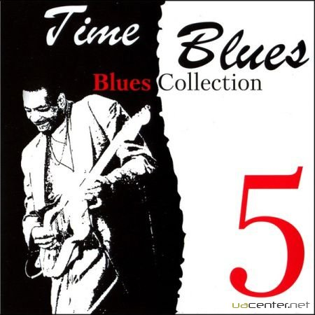 Time Blues - Blues Collection Vol.5 (2008)