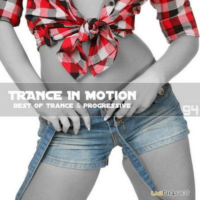 Trance In Motion Vol.94 (2011)