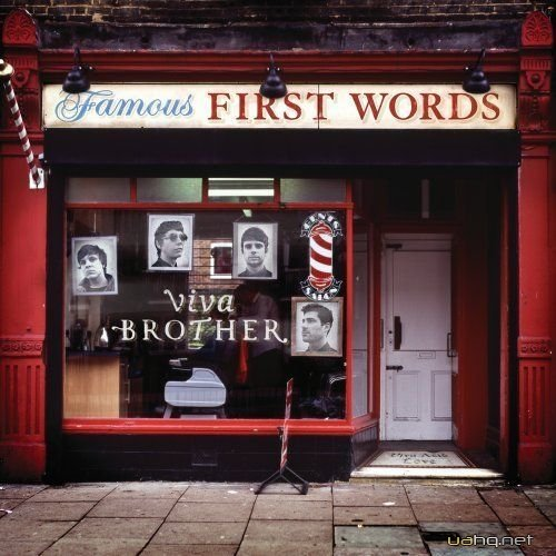 Viva Brother - Famous First Words (2011)