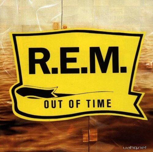 REM - Out Of Time (1991)