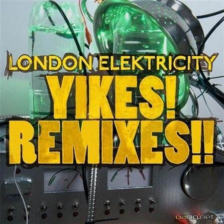 London Elektricity - Yikes! Remixes! (2011)
