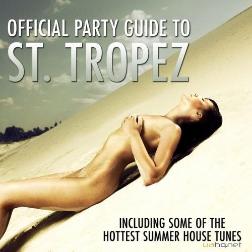 Official Party Guide To St Tropez (2011)