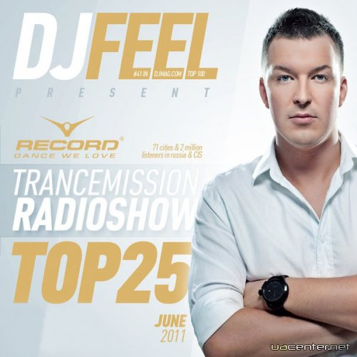 DJ Feel - TranceMission Top 25 Of June 2011 (30-06-2011)