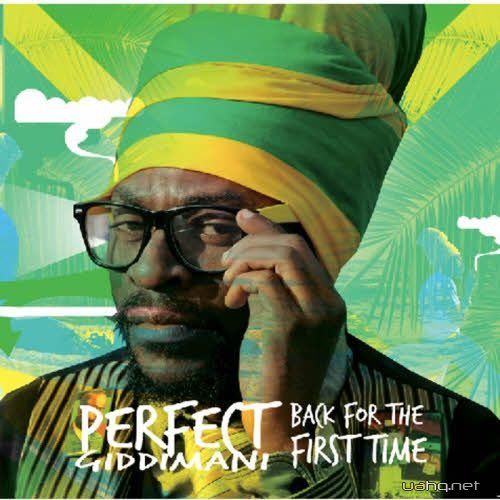 Perfect Giddimani - Back For The First Time (2011)