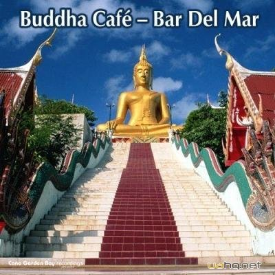 Buddha Cafe: Bar Del Mar (2011)