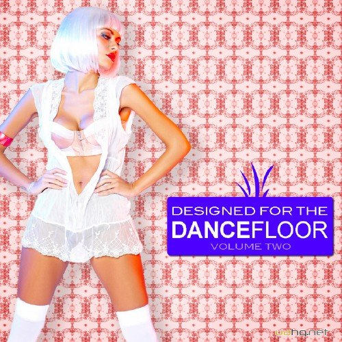 VA - Designed For The Dancefloor Vol 2 (2011)