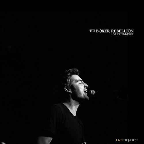 The Boxer Rebellion - Live In Tennessee (2011)