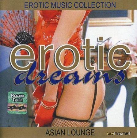 VA-Erotic Dreams. Asian Lounge (2002)