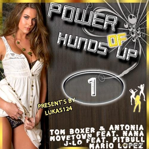 The Power Of Hands Up Vol 1 (2011)