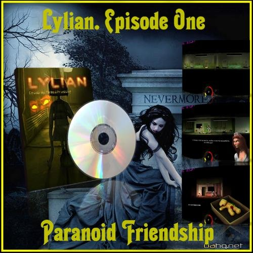 Lylian. Episode One - Paranoid Friendship (2011)