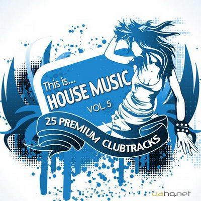 This Is...House Music Vol.5 (2012)