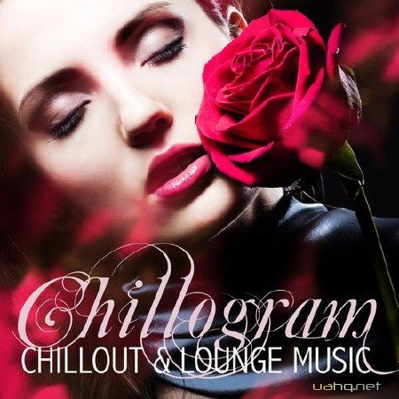 Chillogram - Chillout & Lounge Music (2012)