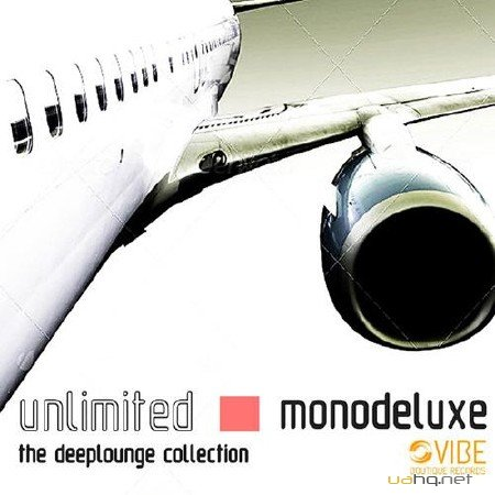 Monodeluxe - Unlimited (The Deeplounge Collection) (2012)