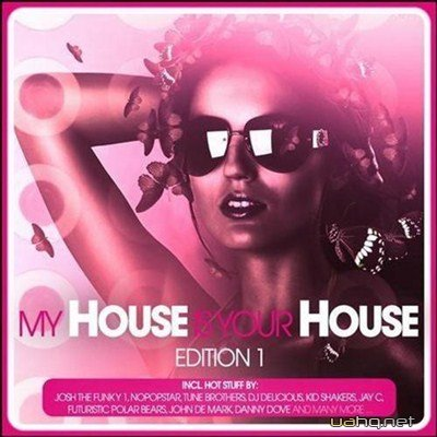 My House Is Your House Edition 1 (2012)