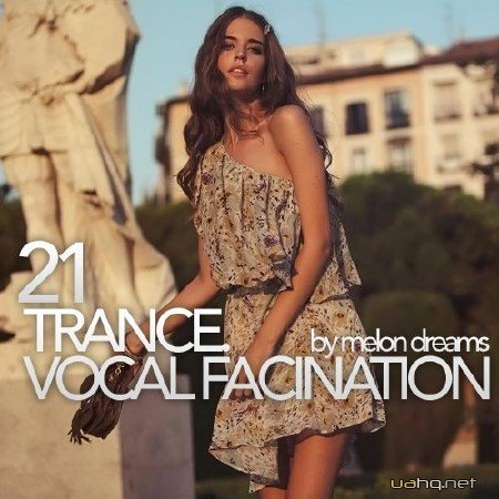 Trance. Vocal Fascination 21 (2012)