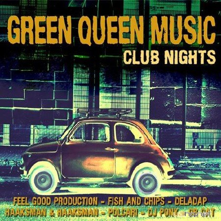 Green Queen Music - Club Night (2012)