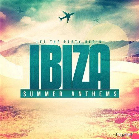 Ibiza Summer Anthems (2012)