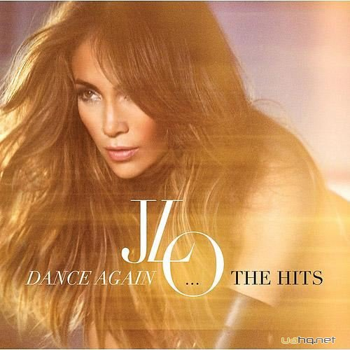 Jennifer Lopez - Dance Again...The Hits (Deluxe Edition) (2012)