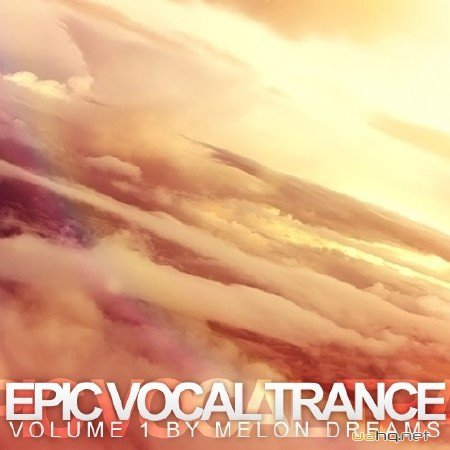Epic Vocal Trance Volume 1 (2012)