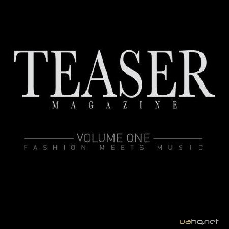 Teaser Magazine (Fashion Meets Music Volume 1) (2012)