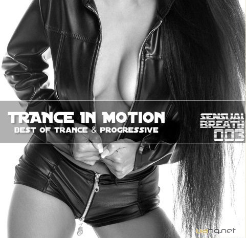 VA - Trance In Motion Sensual Breath 003 (2012)