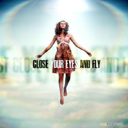 Close Your Eyes & Fly (2012)