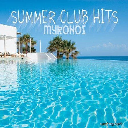 Summer Club Hits Mykonos (2012)