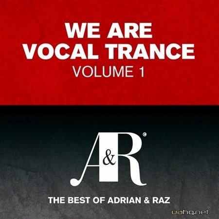 We Are Vocal Trance Vol.1 - The Best Of Adrian & Raz (2012)