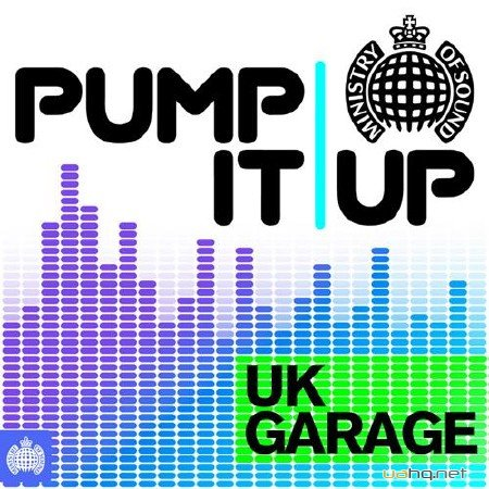 Pump It Up - UK Garage (2012)