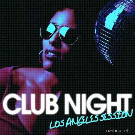 Night Club (Los Angeles Session) (2012)