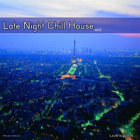 Late Night Chill House Vol.2 (2012)