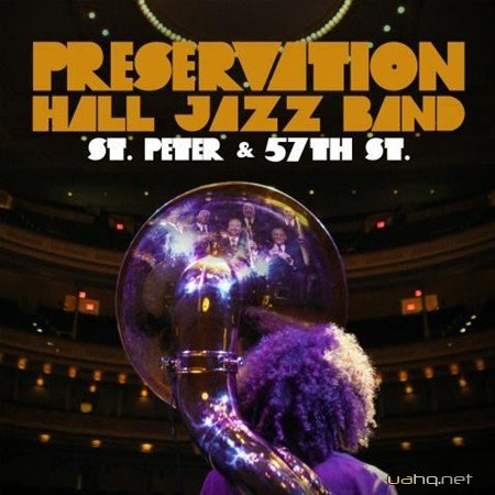 Preservation Hall Jazz Band - St. Peter and 57th St. (2012)